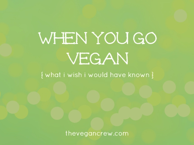 When-You-Go-Vegan-What-I-Wish-I-Would-Have-Known